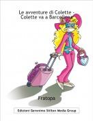 Fratopa - Le avventure di Colette -Colette va a Barcellona