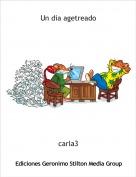 carla3 - Un dia agetreado