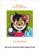 Por: Ratibella - Revista:RATO-STARTS 5