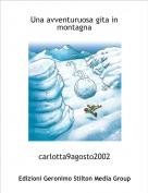 carlotta9agosto2002 - Una avventuruosa gita in montagna