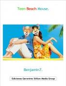 Benjamin7. - Teen Beach Mouse.