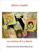 Las mellizas (R.A y Machi) - ¡Diario a 4 patas!