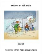 anike - reizen en vakantie