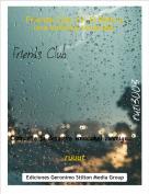 ruuut - Friends Club 12: El Robo y una amistad renacida.