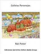 Rati Potter - Galletas Personajes