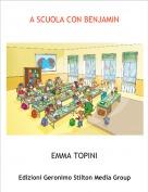 EMMA TOPINI - A SCUOLA CON BENJAMIN
