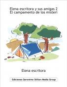 Elena escritora - Elena escritora y sus amigas 2 El campamento de los misteris