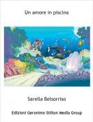 Sarella Belsorriso - Un amore in piscina
