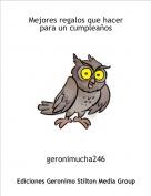 geronimucha246 - Mejores regalos que hacer para un cumpleaños