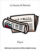 Piluca - La Gaceta de Ratonia