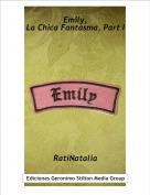 RatiNatalia - Emily,La Chica Fantasma, Part I