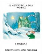 FIORELLINA - IL MISTERO DELLA SALA PROIBITA