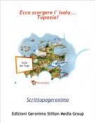 Scrittopogeronimo - Ecco scorgere l' isola...Topazia!