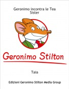 Taia - Geronimo incontra le Tea Sister