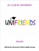Arenita - ¡EL CLUB DE UNIFRIENDS!