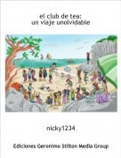 nicky1234 - el club de tea:un viaje unolvidable