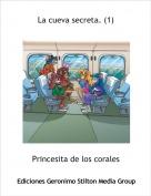 Princesita de los corales - La cueva secreta. (1)
