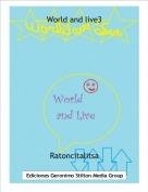 Ratoncitalitsa - World and live3
