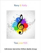 TeaLover925 - Rony & Kally