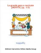 topgadDy - La grande gara a nevicate[NOVITA'] (p. 1/3)