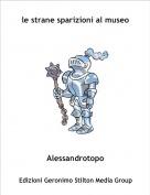 Alessandrotopo - le strane sparizioni al museo