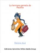 Ratona Azul - La hermana gemela de Paulina