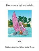 Vilù - Una vacanza indimenticabile
