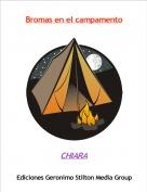 CHIARA - Bromas en el campamento