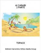 TOPACO - AI CARAIBI2 PARTE