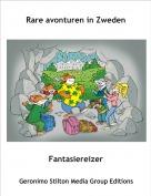 Fantasiereizer - Rare avonturen in Zweden