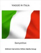 Damystilton - VIAGGIO IN ITALIA