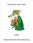 Judith - Vacaciones, que miedo