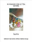 Squitta - IN VIAGGIO CON LE TEA SISTERS
