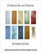 Periodista Stilton - El Palacio De Las 5 Puertas