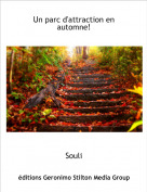 Souli - Un parc d'attraction en automne!