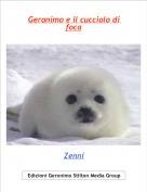 Zenni - Geronimo e il cucciolo di foca