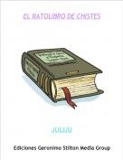 JULIJU - EL RATOLIBRO DE CHISTES