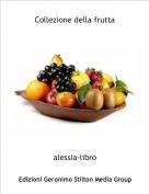 alessia-libro - Collezione della frutta