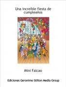 Mini Falcao - Una increíble fiesta de cumpleaños