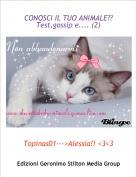 Topinas01--->Alessia!! <3<3 - CONOSCI IL TUO ANIMALE?? Test,gossip e.... (2)
