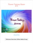 Azulilla - Flower Fantasy Boom Nº3