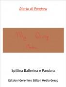Spillina Ballerina e Pandora - Diario di Pandora
