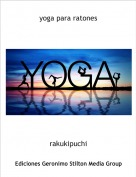 rakukipuchi - yoga para ratones