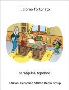 sarahjulia topoline - il giorno fortunato