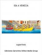 superInes - IDA A VENECIA