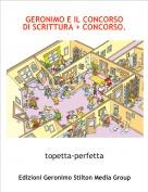 topetta-perfetta - GERONIMO E IL CONCORSO DI SCRITTURA + CONCORSO.