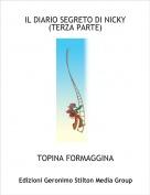 TOPINA FORMAGGINA - IL DIARIO SEGRETO DI NICKY(TERZA PARTE)
