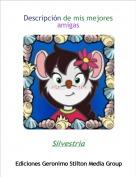 Silvestria - Descripción de mis mejores amigas