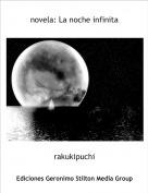 rakukipuchi - novela: La noche infinita