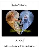 Rati Potter - Hadas VS Brujas